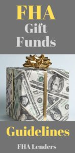 FHA Gift Funds Guidelines