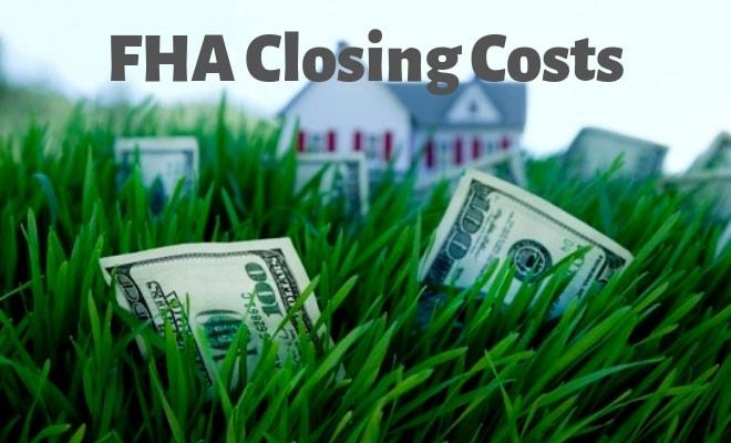 FHA Closing Costs
