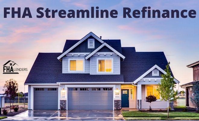 FHA Streamline Refinance