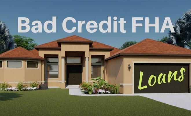 bad credit fha loans