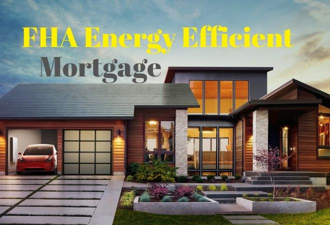 fha energy efficient mortgage