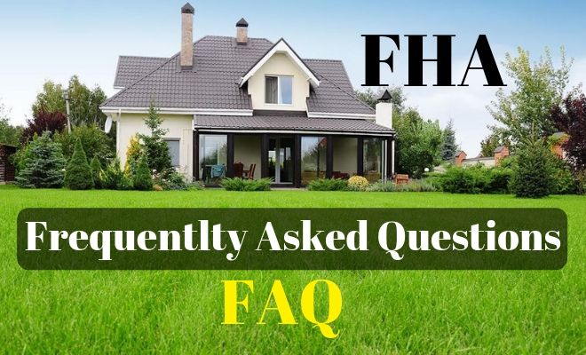 FHA FAQ