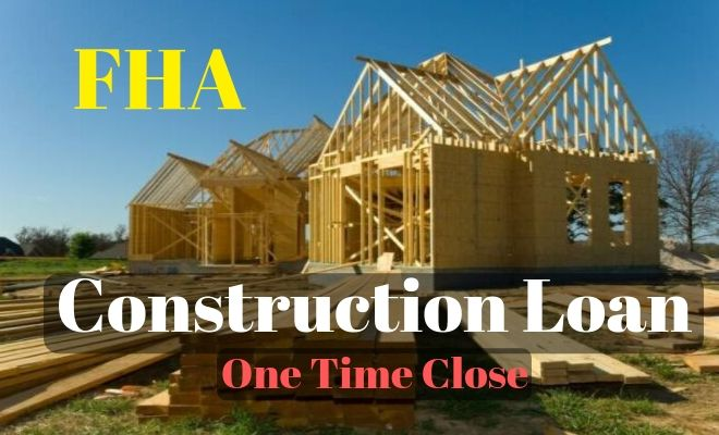fha construction loan