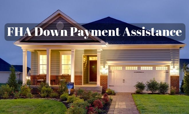 fha down payment assistance
