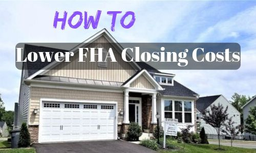 lower fha closing costs