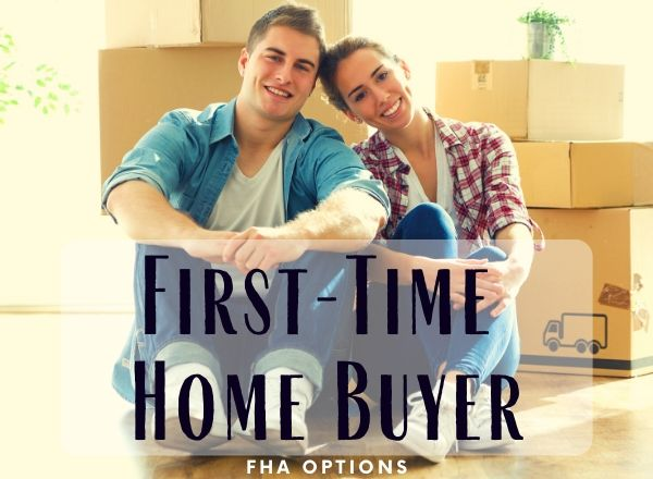 fha First Time Home Buyer