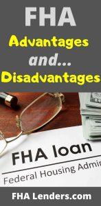 fha loan advantages and disadvantages