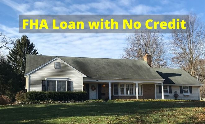 fha loan with no credit