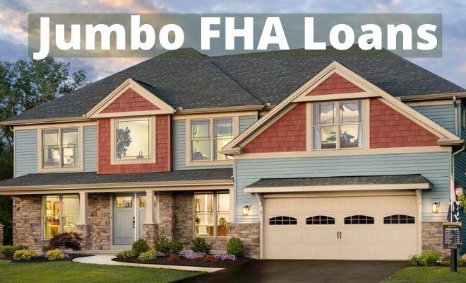 jumbo fha loans