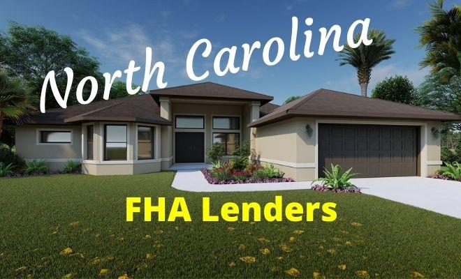 north carolina FHA Lenders