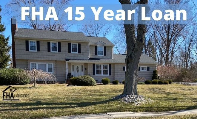 FHA 15 Year Loan