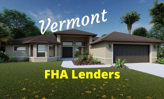 vermont FHA Lenders